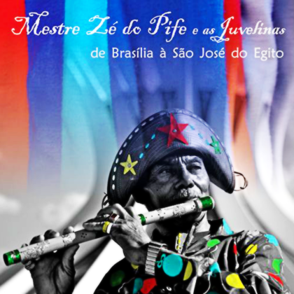 CD do Mestre Zé do Pife e as Juvelinas